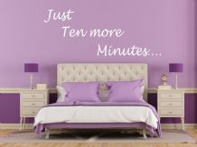 """Just Ten More Minutes"" Wall Art Sticker, Vinyl Decal, Transfer, Decoration"